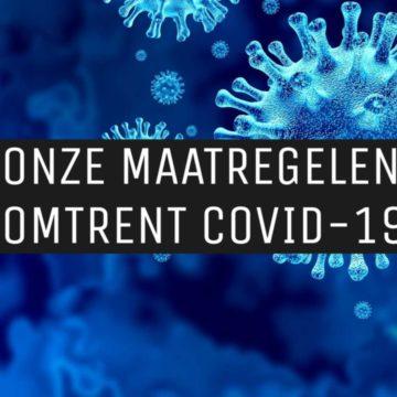 Onze maatregelen omtrent het Corona virus